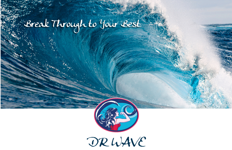 Dr. Wave - Break Through to Your Best